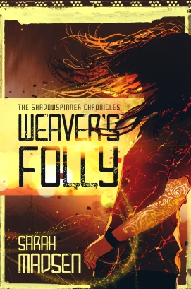 WEAVER'S FOLLY, a cyberpunky urban fantasy novel, forthcoming from Curiosity Quills Press March 15th, 2018.