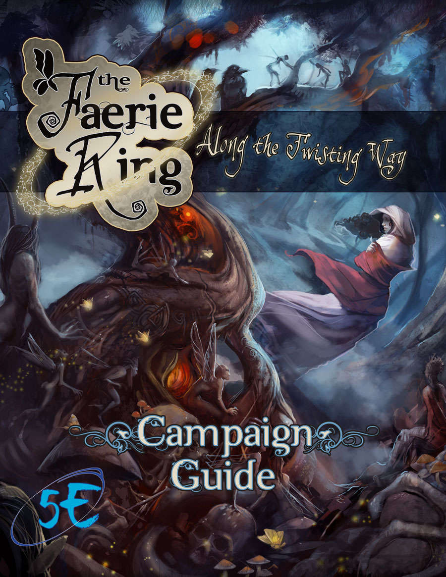 The Faerie Ring Campaign Guide
